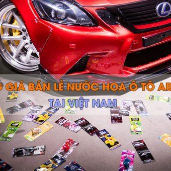 Bảng giá niêm yết các sản phẩm nước hoa ô tô Areon tại Việt Nam