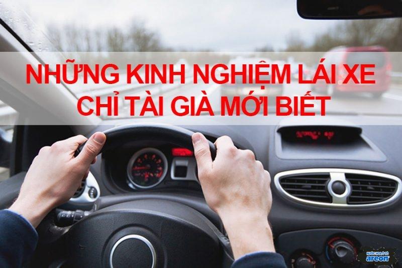 """21 kinh nghiệm lái xe quá hay từ chia sẻ của các """"tài già"""""""