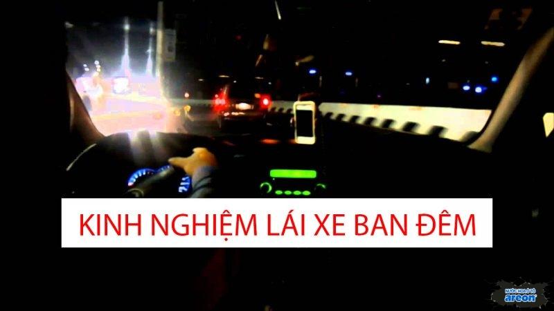 Kinh nghiệm lái xe ban đêm, bác tài nào cũng nên biết